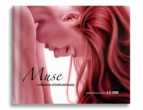 Muse, a celebration of truth and beauty by A.D. Cook