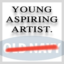 Young Aspiring Artist - Old Navy