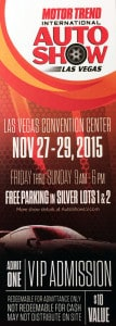 Motor Trend Auto Show Ticket, Las Vegas. NV - November 2015