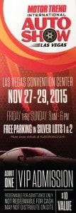Motor Trend Auto Show Ticket, Las Vegas. NV - November 2015