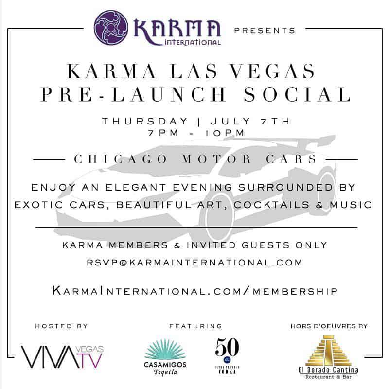 Karma Las Vegas Pre Launch Social July 7th, 2016