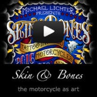 Skin & Bones - the Motorcycle as Art 2016