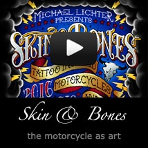 Skin & Bones - the Motorcycle as Art 2016